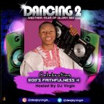 DJ Virgin – Dancing 2 Glory Mix (Nigeria Gospel Mixtape 2020)