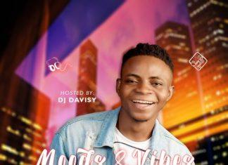 DJ Davisy – Moods & Vibes Mixtape