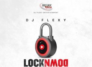 DJ Flexy – LockDown Extension Mix (Flexymusic Mixtape)