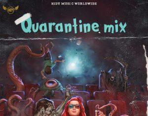 DJ Hidy – Covid 19 Quarantine Mixtape ( 25.41 Mb )