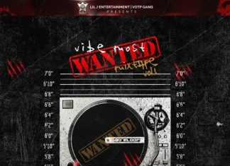 DJ Lil J x DJ Davisy – Vibes Most Wanted Mixtape (Vol. 1)