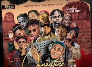 DJ OP Dot – Quarantine Geng Mixtape 2020