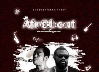 DJ Osh – 2019 Afro Beat Mixtape Vol. 2