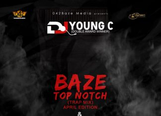 DJ Young C – Baze Top Notch Foreign Trap Mix 2020