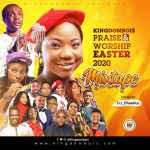 Kingdomboiz Praise & Worship Easter 2020 Mixtape