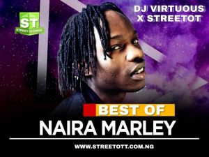 Streetot x DJ Virtuous – Best Of Naira Marley Mixtape 2020
