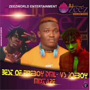 Best Of Fireboy DML & Joeboy Mixtape ( Fireboy DML And Joeboy Mp3 Songs)