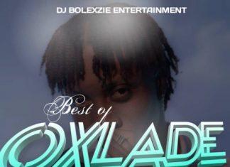 Dj Bolexzie – Best Of Oxlade Mix