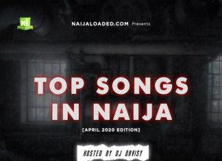 DJ Davisy – NL Top Songs In Naija Mix (April 2020)
