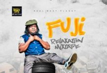 DJ Real – Fuji Relaxation Mixtape (Yoruba Fuji Mp3 Songs)