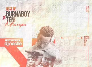 DJ Sagacious – Best Of Burna Boy & Teni Mix