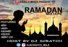 Dj Scratch Ibile – Ramadan Mixtape (Arewa, aiyeloyun…)