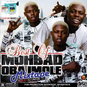 [Updated] Best Of Mohbad DJ Mixtape (Mohbad Mp3 Songs)