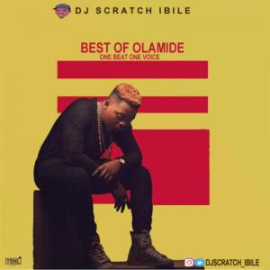 [Updated] Best Of Olamide Dj Mixtape (Old & New Songs)