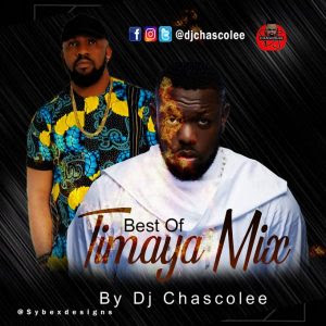 [Updated] Best of Timaya DJ Mixtape (Old & New Songs)