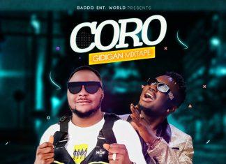 DJ Baddo Latest - Coro Gidigan Non Stop Mix