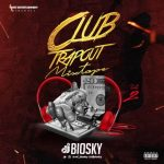 DJ Biosky – Club Trapout Foreign Mp3 Songs Mixtape (Vol. 2)