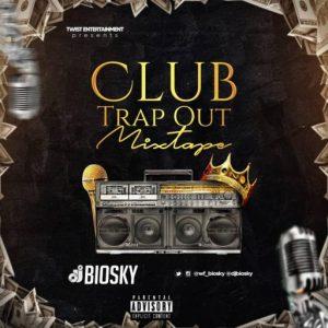 DJ Biosky - Foreign Club Banger Trap Mixtape