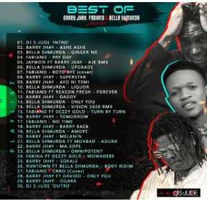 Dj S Jude - Best of Barry Jhay, Fabiano & Bella Shmurda Mixtape