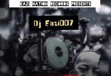 DJ Eazi007 – Street Request Vol 1 Mixtape  2020