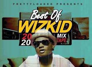 DJ Horlla - Best Of Wizkid Mix 2020