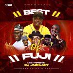 DJ Jazblast - Best of Fuji Songs Mixtape 2020