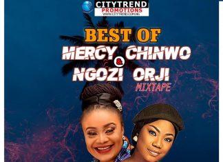 DJ Kisswise – Best Of Mercy Chinwo & Ngozi Orji Mix 2020