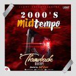 DJ Lamp - Naija & Foreign 2000's MidTempo Mixtape (Throwback Mix)