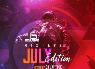 DJ Latitude - Tooxclusive Mixtape July 2020