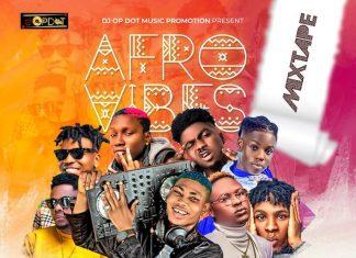 DJ OP Dot – Afro Vibes Mix 2020