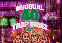 DJ Sidez - Unusual 40 Trap Vibez Vol 3 (Latest Foreign Mixtape)