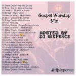 Dj Sixpence - Slow Gospel Worship Mp3 Songs Mix