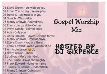 Dj Sixpence - Slow Gospel Worship Mp3 Songs Mix