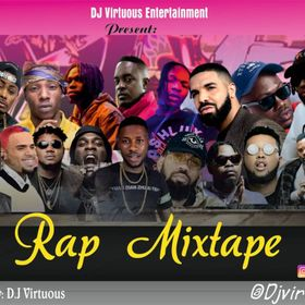 Dj Virtuous - Rap Mixtape (Best Naija and Foreign Mp3 Songs 2020)
