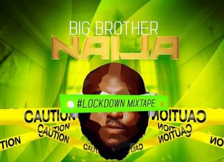 DJ Big N – BBNaija 2020 Lockdown Mix