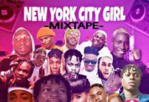 DJ Chicken – New York City Girl Mixtape 2020