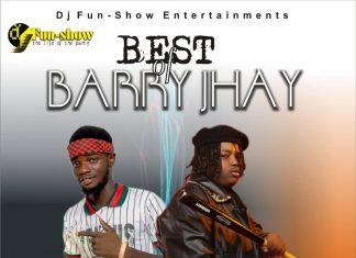 DJ fun-show – best of Barry Jhay (Latest Barry Jhay Songs)