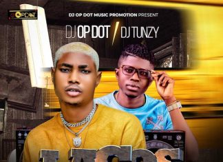 DJ OP Dot x DJ Tunzy – Lagos Vibes Mix 2020
