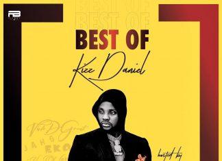 Dj Xzee – Best Of Kizz Daniel Mixtape (