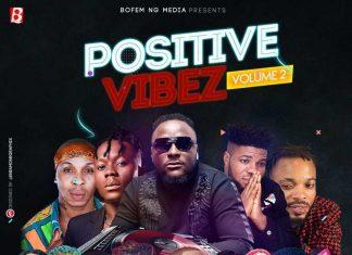 DJ Baddo – Positive Vibez Mix (Vol. 2)