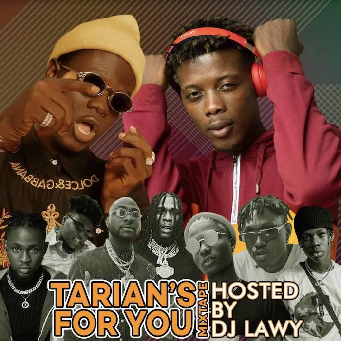 DJ Lawy x Tarian – For You (2020 Latest Mixtape)