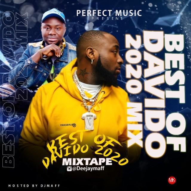 Dj Maff – Best Of Davido 2020 Mix (All Davido Latest Hit)