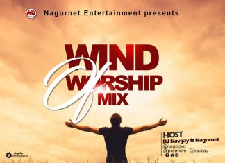 DJ Navijay Ft Nagornet – Wind Of Worship Mix 2020