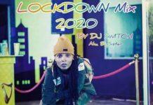 DJ Switch Latest - Big Brother Naija Lockdown Mix 2020