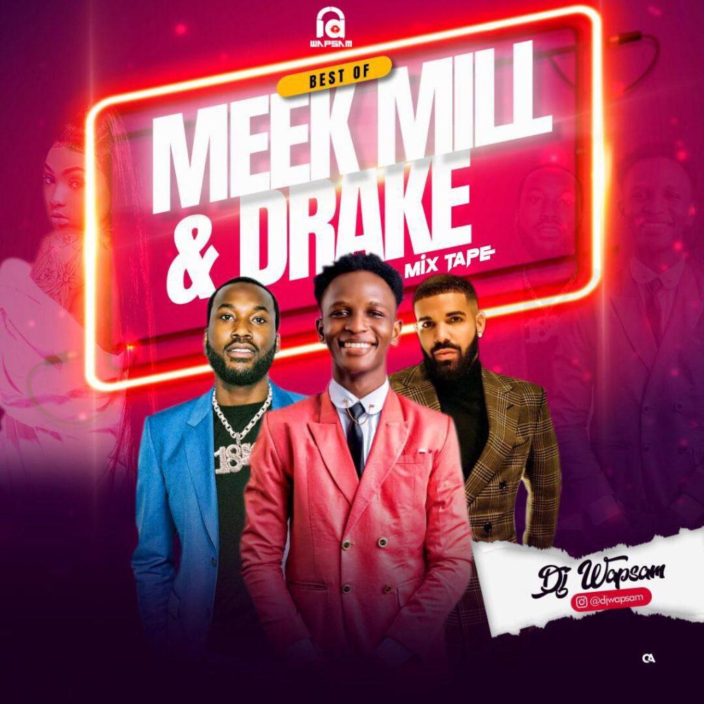 DJ Wapsam – Best Of Meek Mill & Drake MIX (Latest HipHop Mix)