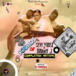Dj Zardus – Sound Of Seyi Vibez X Barry Jhay (Compilation Mixtape)
