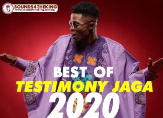 Best of Testimony Jaga DJ Mixtape (Testimony Jaga Songs Mix)