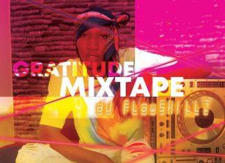 DJ FlowSkillz – Gratitude Mix (Latest Songs)