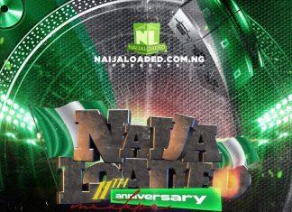 DJ PlentySongz – Naijaloaded 11th Anniversary Mix