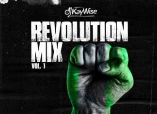 Latest DJ Kaywise - #EndSars Revolution Mix Vol. 1